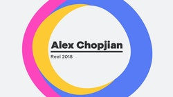 Alex Chopjian – Motion Design Reel