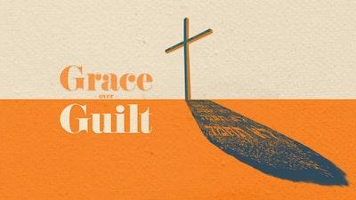 Grace over Guilt Sermon Bumper